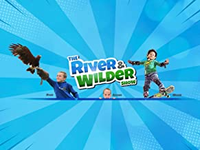 The River and Wilder Show