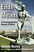 Ends and Means: An Inquiry into the Nature of Ideals