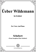 Schubert-Гњber Wildemann,in d minor,Op.108 No.1,for Voice and Piano (French Edition)