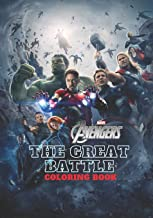 Marvel Avengers The Great Battle Coloring Book: Great Coloring Books for Kids and Adults (50 High Quality Illustrations)