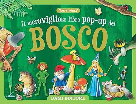 8b5fb71c3a30b4 Amazon.it: Libri pop-up e con finestre - Da 3 a 5 anni / Libri per ...