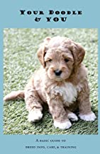 Your Doodle & You: A Guide to Breed Info, Basic Care & Training
