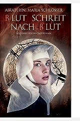 Blut schreit nach Blut: Historischer Fantasy-Roman (Die Blutwölfe) Taschenbuch