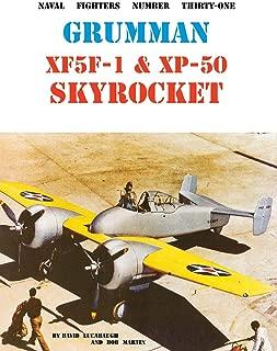 Grumman XF5F-1 & XP-50 Skyrocket (Naval Fighters Number Thirty-One)