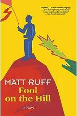 Fool on the Hill: A Novel Kindle Edition