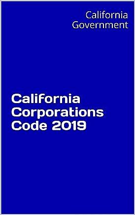 California Corporations Code 2019 (English Edition)