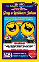 The Hilarious Guide To Great Bad Taste Gay & Lesbian Jokes Book (The Hilarious Guide to Great Bad Taste Joke Books 6)