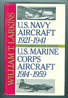 US Navy Aircraft 1921-1941 / US Marine Corps Aircraft 1914-1959