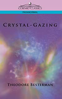 Crystal-Gazing (Cosimo Classics Paranormal)