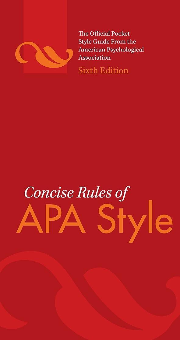 弾力性のある週間解釈Concise Rules of APA Style, Sixth Edition (Concise Rules of the American Psychological Association (APA) Style) (English Edition)