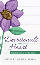 Devotionals for the Heart: Revelations of God's Love (English Edition)