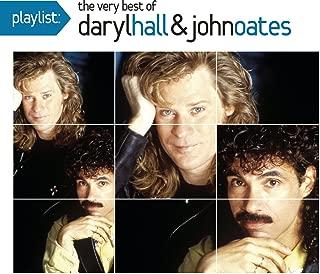 Playlist: The Very Best Of Daryl Hall & John Oates