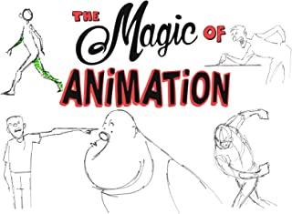 The Magic of Animation