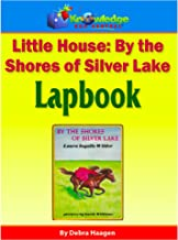 Little House:  By the Shores of Silver Lake Lapbook: Plus FREE Printable Ebook
