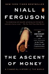The Ascent of Money: A Financial History of the World: 10th Anniversary Edition Kindle Edition