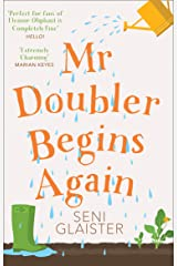 Mr Doubler Begins Again: An uplifting, funny and feel-good book Kindle Edition