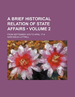 A Brief Historical Relation of State Affairs (Volume 2); From September 1678 to April 1714