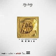 Best fuck it up remix Reviews