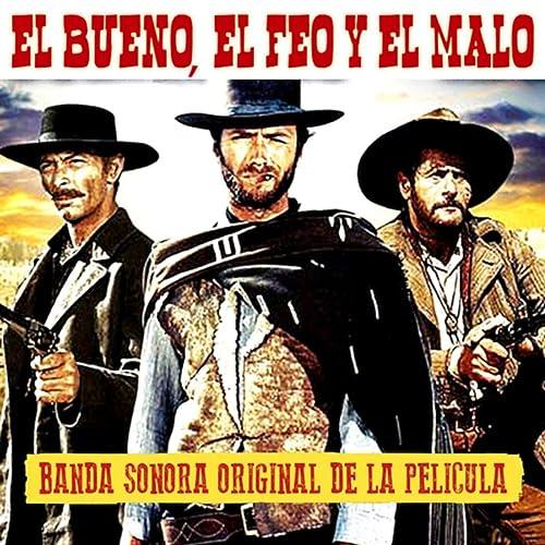 El Bueno el Feo y el Malo (Banda Sonora Original) de Ennio