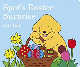 Spot's Easter Surprise (Spot)