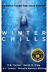 Winter Chills: Ghostly Tales for Cold Nights Kindle Edition