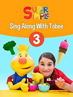Sing Along With Tobee 3 - Super Simple