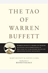 The Tao of Warren Buffett: Warren Buffett's Words of Wisdom: Quotations and Interpretations to Help Guide You to Billionaire Wealth and Enlightened Business Management (English Edition) Format Kindle