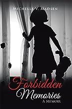 Forbidden Memories: A Memoir
