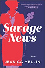 Download Savage News: A Novel PDF