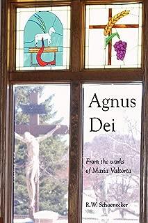 Agnus Dei: From the Works of Maria Valtorta
