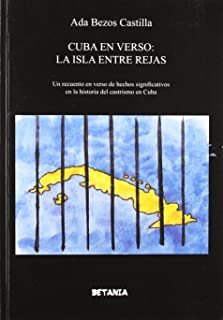 Cuba en Verso: La Isla Entre Rejas (Spanish Edition)