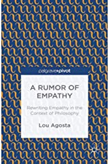 A Rumor of Empathy: Rewriting Empathy in the Context of Philosophy Kindle Edition