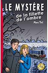 Le Mystère de la fillette de l'ombre (French Edition) Kindle Edition