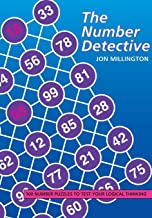 Number Detective: 100 Number Puzzles to Test Your Logical Thinking