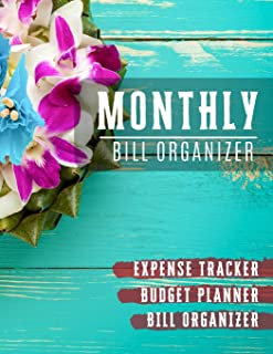 Monthly Bill Organizer: budgeting workbook with income list,Weekly expense tracker ,Bill Planner, Financial Planning Journal Expense Tracker Bill Organizer Notebook (Financial Planner Budget Book)