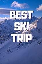 Best Ski Trip: 6x9