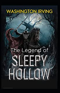 The Legend of Sleepy Hollow : Illustrated Edition