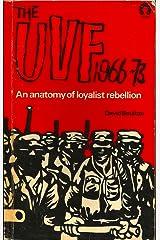 U.V.F., 1966-73: An Anatomy of Loyalist Rebellion Paperback