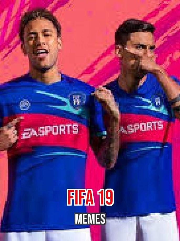 クラブオーバーコート連合Cool and Funny Fifa 19 Memes (English Edition)