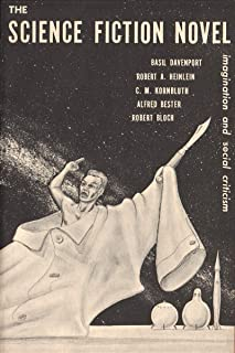 The Science Fiction Novel: Imagination and Social Criticism (English Edition)