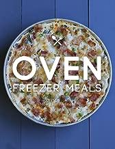 Oven Freezer Meals Cookbook