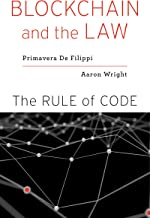 Blockchain and the Law: The Rule of Code