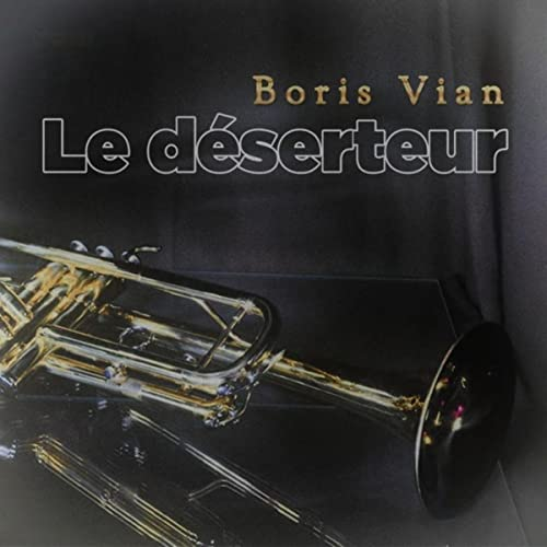 LE DÉSERTEUR MP3 TÉLÉCHARGER
