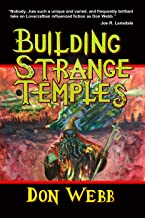Building Strange Temples