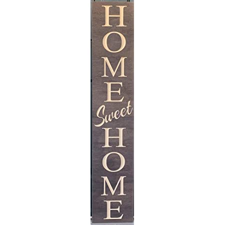 Paint Me Designs, Wooden Welcome Sign - Home Sweet Home, Vertical, Stained Brown