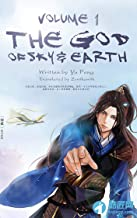 The God of Sky & Earth, Volume 1