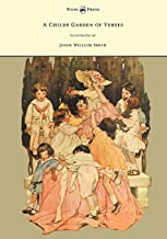 A Child's Garden of Verses - Illustrated by Jessie Willcox Smith (English Edition)