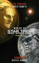 Star Trek: Deep Space Nine: Worlds of Deep Space Nine #3: The Dominion and Ferenginar