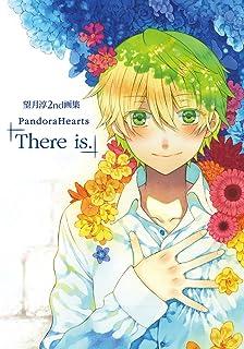 望月淳 2nd画集 PandoraHearts「There is.」