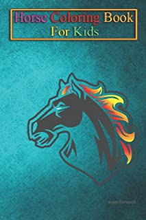 Horse Coloring Book For Kids: MUSTANG(TM) Inferno Edition Animal Coloring Book - For Kids Aged 3-8 (Fun Activities Books)